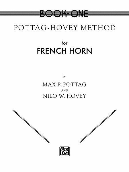 Pottag-Hovey Method for French Horn, Book 1