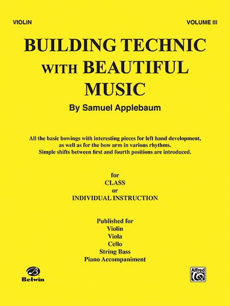 Building Technic with Beautiful Music - Volume III (Violin)
