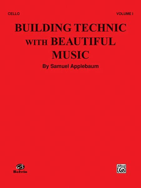 Building Technic with Beautiful Music - Volume I (Cello)
