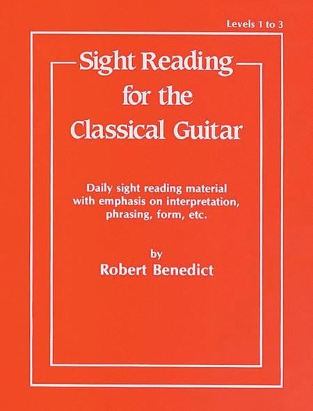 Sight Reading for the Classical Guitar - Levels 1 to 3