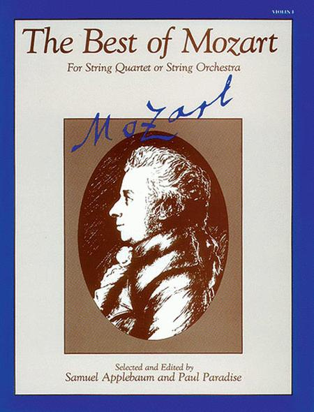The Best of Mozart (For String Quartet or String Orchestra)