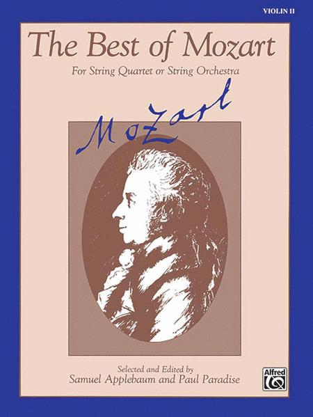 The Best of Mozart (For String Quartet or String Orchestra)