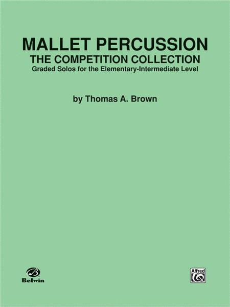 Mallet Percussion -- The Competition Collection