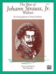 The Best of Johann Strauss, Jr. Waltzes (For String Quartet or String Orchestra)