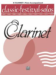 Classic Festival Solos B-flat Clarinet Volume I - Piano Accompaniment