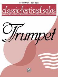 Classic Festival Solos (B-flat Trumpet), Volume 1