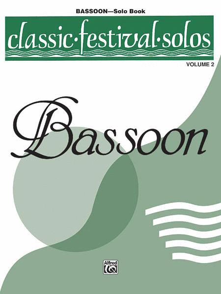 Classic Festival Solos (Bassoon), Volume 2