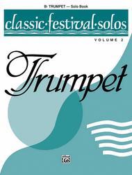 Classic Festival Solos (B-flat Trumpet), Volume 2