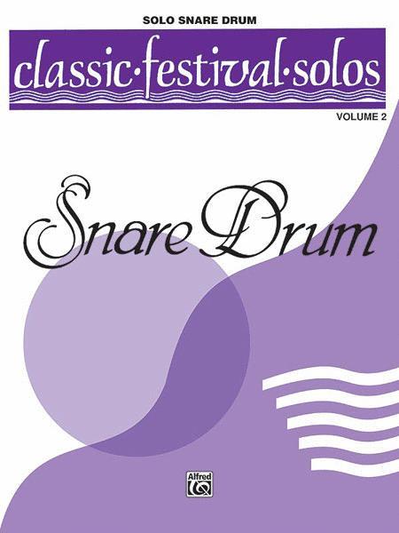 Classic Festival Solos (Snare Drum) (Unaccompanied), Volume 2
