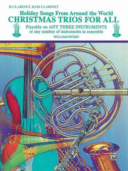 Christmas Trios For All (Bb Clarinet, Bass Clarinet)