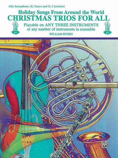 Christmas Trios For All (Alto Saxophone, Eb Saxes, Eb Clarinets)