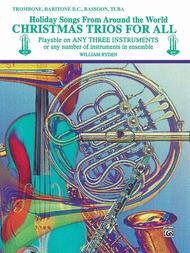 Christmas Trios For All (Trombone, Baritone B.C., Bassoon, Tuba)
