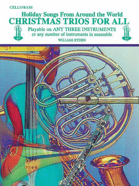 Christmas Trios For All (Cello/Bass)