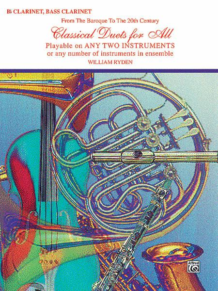 Classical Duets For All (Bb Clarinet, Bass Clarinet)