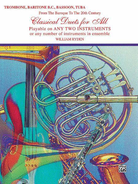 Classical Duets For All (Trombone, Baritone B.C., Bassoon, Tuba)