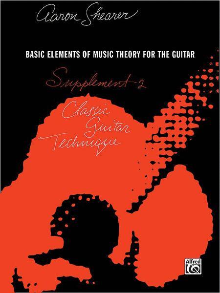 Classic Guitar Technique -- Supplement 2