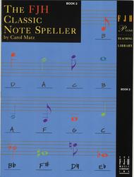 The FJH Classic Note Speller, Book 2