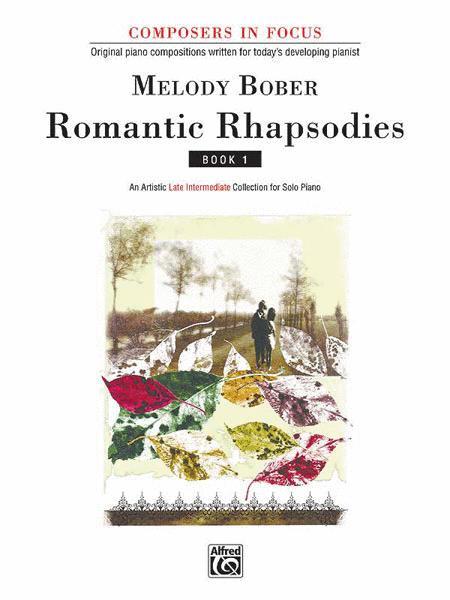 Romantic Rhapsodies, Book 1