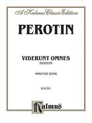 Viderunt omnes and Sederunt