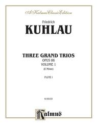 Three Grand Trios, Op. 86, Volume 1