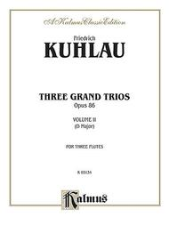 Three Grand Trios, Op. 86, Volume 2