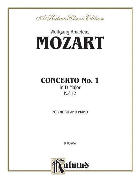 Horn Concerto No. 1, K. 412