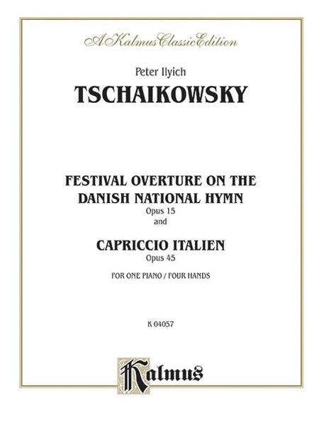 Festival Overture on the Danish National Hymn, Op. 15, and Capriccio Italien, Op. 45