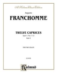 Twelve Caprices for Two Cellos, Op. 7, Book 2