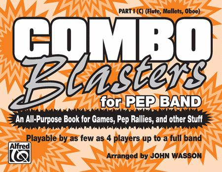 Combo Blasters for Pep Band - Part I (Flute, Mallets, Oboe)