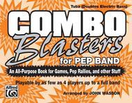 Combo Blasters for Pep Band (Tuba)