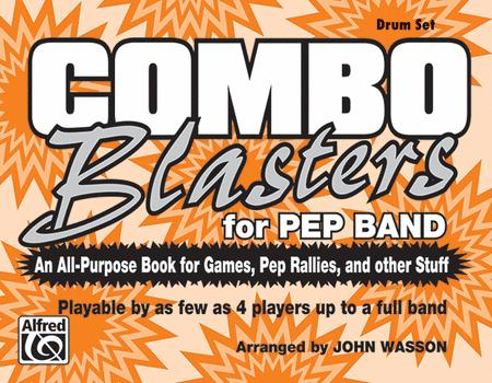 Combo Blasters for Pep Band (Drum Set)