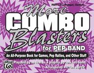More Combo Blasters for Pep Band - Part I (Trumpet, Clarinet)
