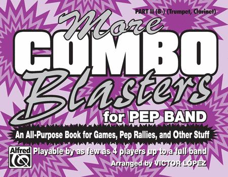 More Combo Blasters for Pep Band - Part II (Trumpet, Clarinet)