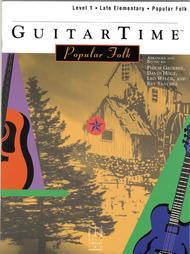 GuitarTime Popular Folk, Level 1, Pick Style