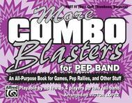 More Combo Blasters for Pep Band - Part IV (Trombone, Baritone)