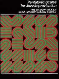 Pentatonic Scales for Jazz Improvisation