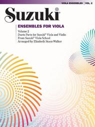 Suzuki Viola School, Volume 2 Ensembles - 2nd Viola Parts