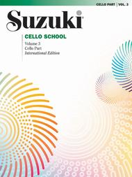 Suzuki Cello School, Volume 3 - Cello Part