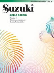 Suzuki Cello School, Volume 3  - Piano Accompaniments