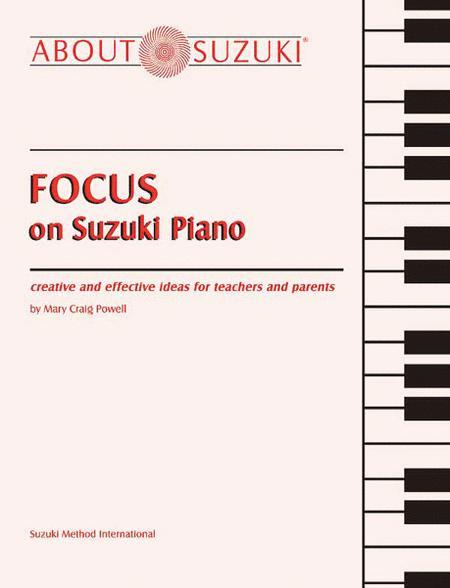 Focus on Suzuki Piano