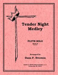 Tender Night Medley