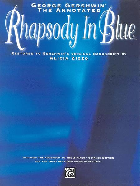 Rhapsody In Blue (Annotated) - Solo Piano