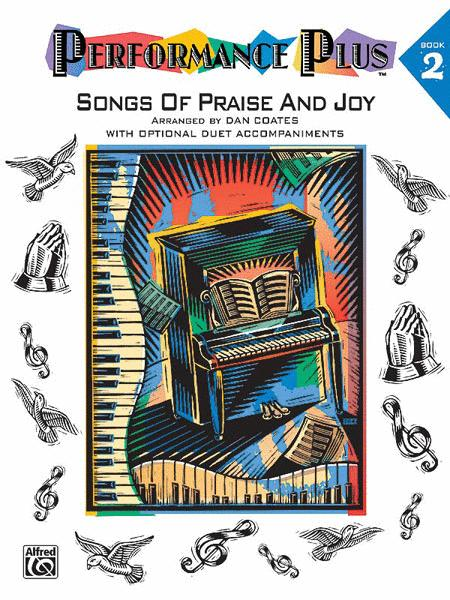 songs of praise and joy with optional duet accompaniments performance plus book 2