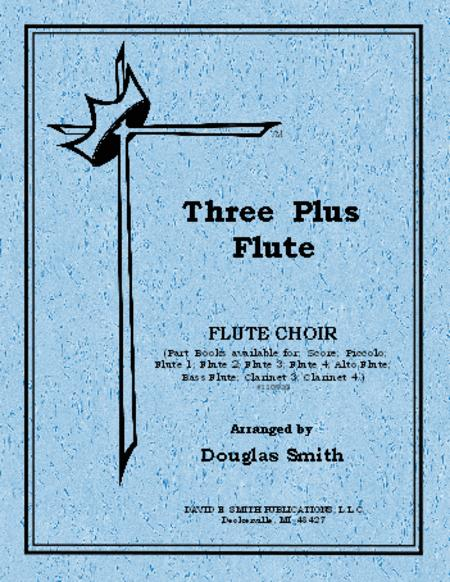 Flute Three Plus Collection - Score