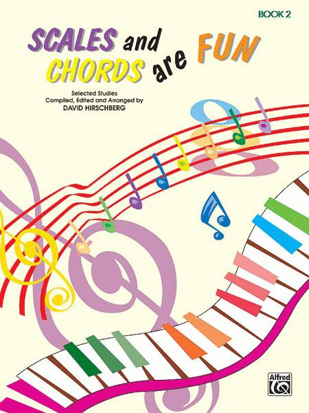 Scales and Chords Are Fun, Book 2