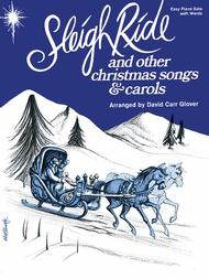 Sleigh Ride and Other Christmas Songs & Carols