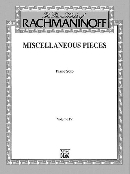 The Piano Works of Rachmaninoff, Volume 4