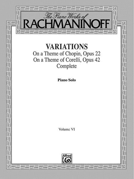 The Piano Works of Rachmaninoff, Volume 6