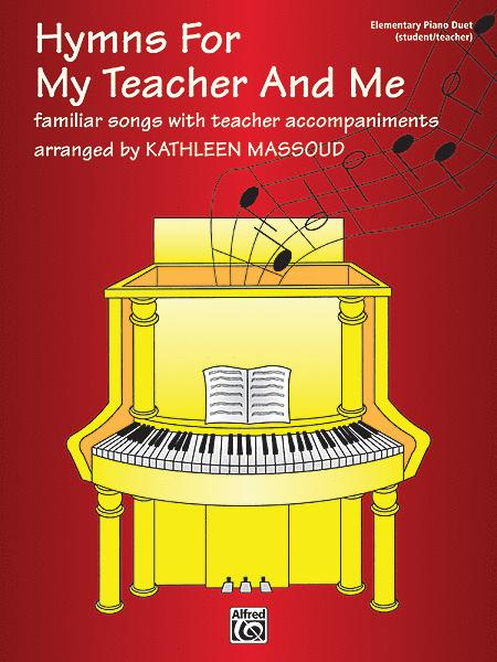 Hymns for My Teacher and Me