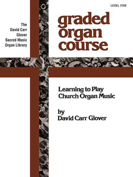 The Church Musician Organ Method